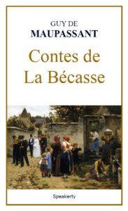 Contes de La Bécasse de Guy de Maupassant en pdf